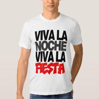 VIVA LA NOCHE! VIVA LA VIDA! SHIRT