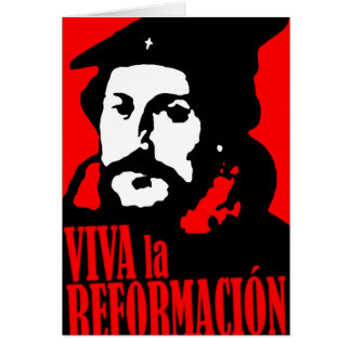Viva la Reformacion CALVIN Card