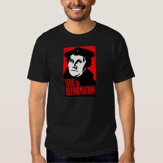 Viva la Reformacion LUTHER Shirt