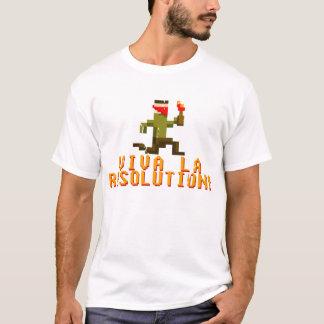 Viva La Resolution! T-Shirt