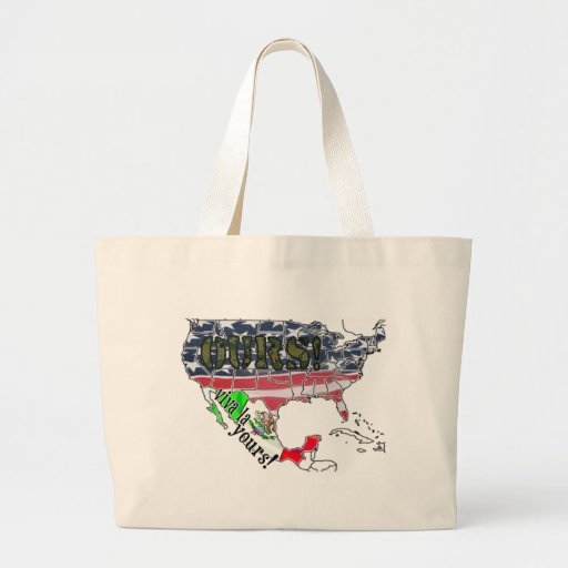VIVA LA YOURS! (MEXICO)  AMERICA IS OURS! JUMBO TOTE BAG