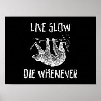 Viva lento, muera siempre que póster