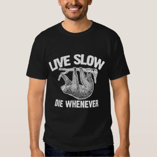 Viva lento mueren siempre que remera