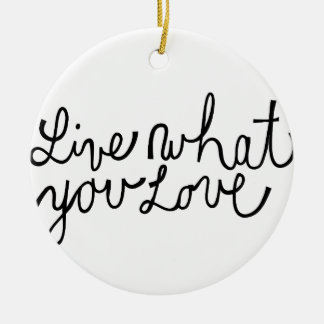 Viva lo que usted ama lema de motivación adornos de navidad