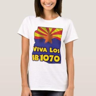 Viva Los SB1070 - Arizona Immigration Reform T-Shirt