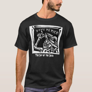 """Viva Mexico- Mexico's """"Day of the Dead"""" T-Shirt"""