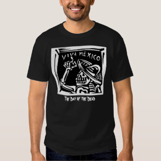 """Viva Mexico- Mexico's """"Day of the Dead"""" T-shirts"""