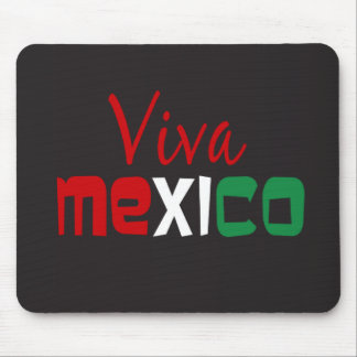 Viva Mexico Mouse Pad