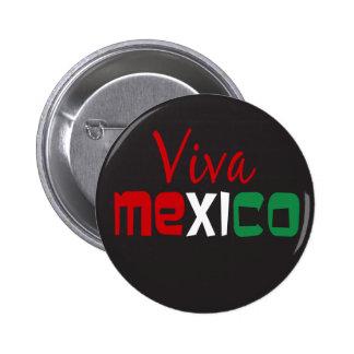 Viva Mexico Pinback Button