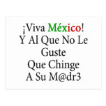 Viva Mexico Y Al Que No Le Guste Que Chinge A Su M Post Cards