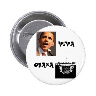 Viva Obama Button