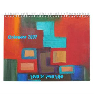 Viva para amar la vida, calendario 2009