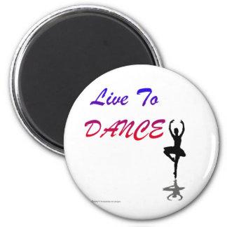 Viva para bailar (para los productos de color clar imán redondo 5 cm