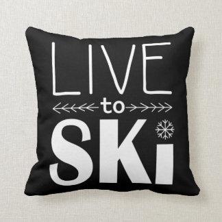 Viva para esquiar almohada - negro cojín decorativo