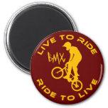 Viva para montar paseo para vivir BMX Imán Redondo 5 Cm