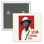 Viva Presidente Obama Pin