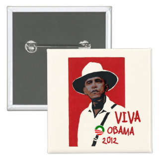 Viva Presidente Obama Pin Cuadrada 5 Cm