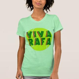 VIVA RAFA con la pelota de tenis Camisetas