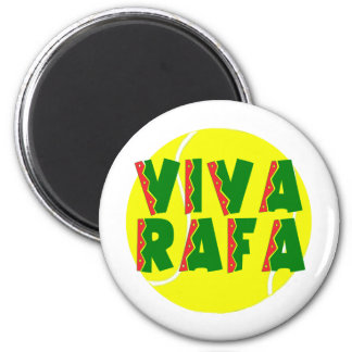 VIVA RAFA with Tennis Ball 2 Inch Round Magnet