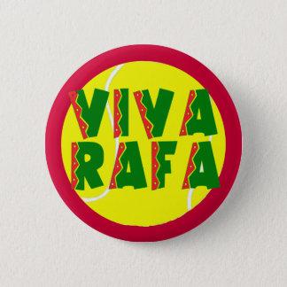VIVA RAFA with Tennis Ball Button