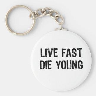 Viva rápidamente, muera los jóvenes llavero redondo tipo pin