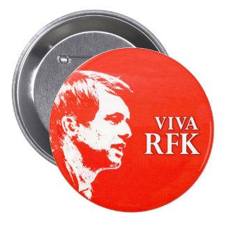 Viva RFK Pin Redondo De 3 Pulgadas