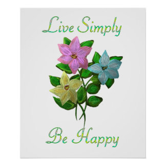 Viva sea simplemente feliz poster