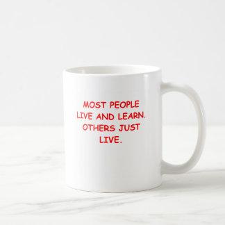 viva y aprenda taza
