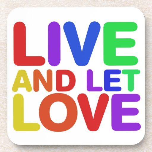 Viva y deje el amor posavaso