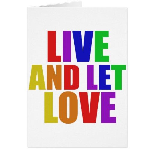 Viva y deje el arco iris del gay del amor felicitación