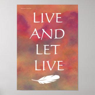 Viva y deje el cielo anaranjado vivo de la pluma b impresiones