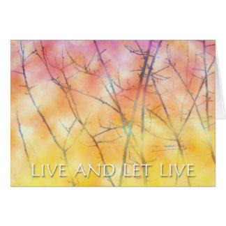 Viva y deje las ramas vivas tarjetón