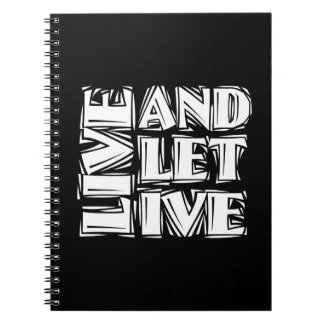 Viva y deje vivo libro de apuntes con espiral