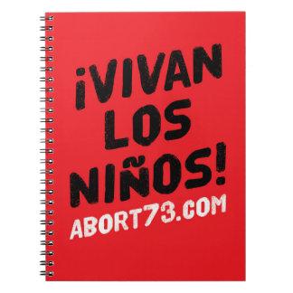 ¡Vivan los Niños! / Abort73.com Spiral Notebook