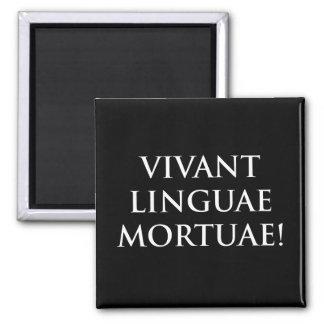 Vivant Linguae Mortuae 2 Inch Square Magnet