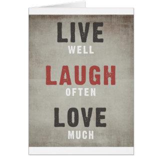 Vive bien, la risa a menudo, ama mucho tarjeton