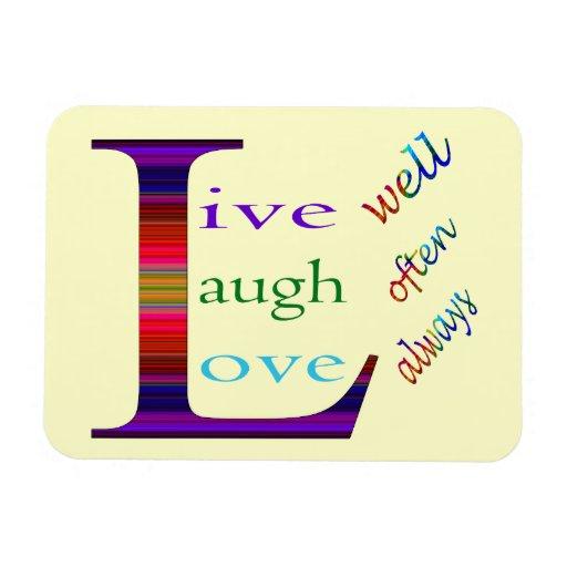 Vive bien, la risa a menudo, ama siempre imán flexible