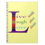 Vive bien, la risa a menudo, ama siempre libreta