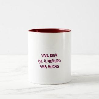 VIVE BIEN RIE A MENUDOAMA MUCHO Two-Tone COFFEE MUG