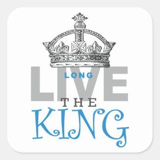 Vive de largo el rey pegatina cuadrada