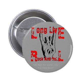Vive de largo el rock-and-roll (el tributo a RJD) Pin Redondo De 2 Pulgadas