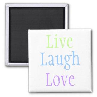 Vive el amor de la risa imán de nevera