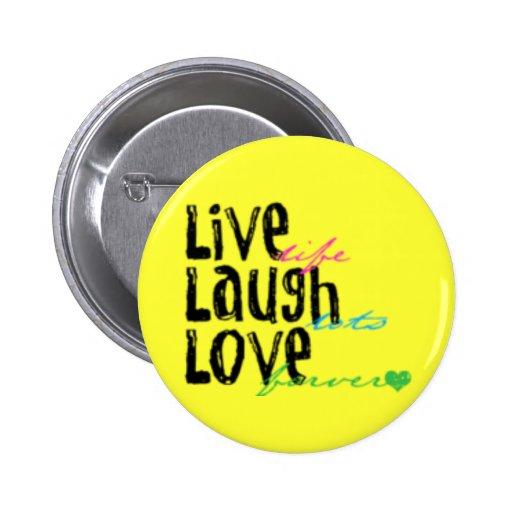 vive el amor de la risa pin redondo de 2 pulgadas