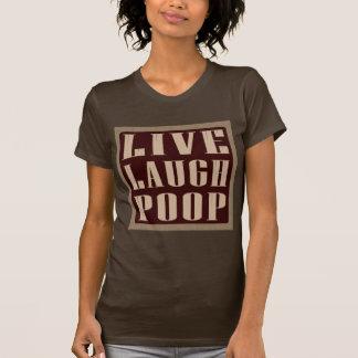 Vive el decir del humor del impulso de la risa camiseta