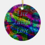 Vive el ornamento del amor de la risa adorno de navidad