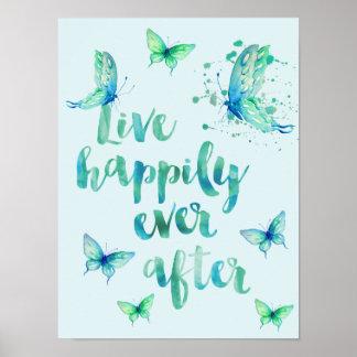 Vive feliz la acuarela de las mariposas de la póster