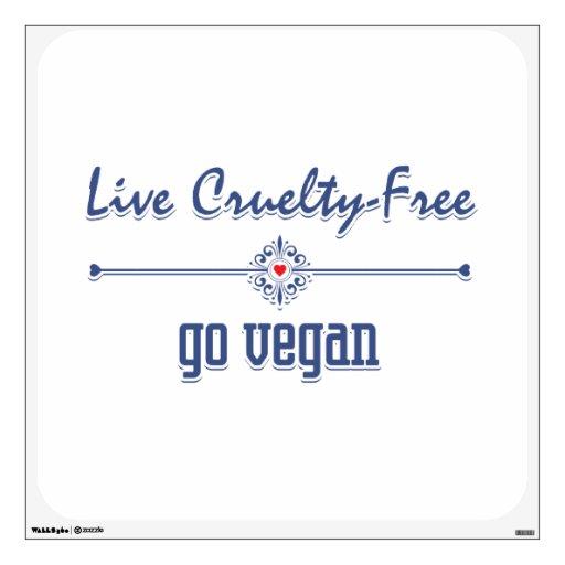 Vive la crueldad libre, va vegano