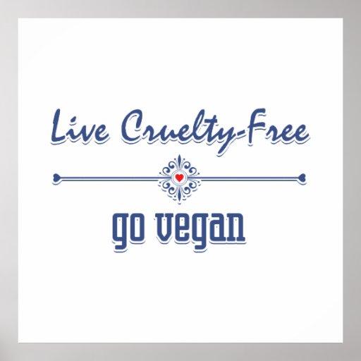 Vive la crueldad libre, va vegano posters