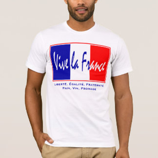Vive La France - French Lifestyle, July 14 Theme T-Shirt