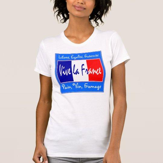 Vive la France - Liberté, Égalité, Fraternité T-Shirt
